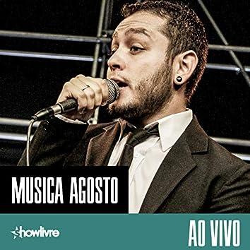 Musica Agosto no Release Showlivre (Ao Vivo)