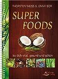 Muskelaufbaumittel -Super foods: Iss dich vital, gesund und schön
