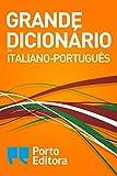 Grande Dicionário de Italiano-Português / Grande Dizionario Italiano-Portoghese (Portuguese Edition)