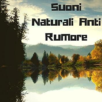 Suoni Naturali Anti Rumore - Cancellare Rumori Bianchi, Sottofondo Musicale per Tinnito