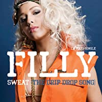 Sweat (The Drip Drop Song)