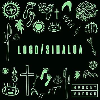 Loco / Sinaloa