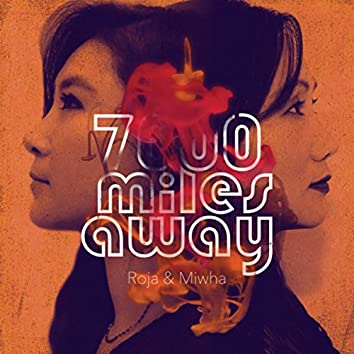 7000 Miles Away (Remastered)