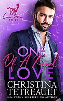 One Of A Kind Love by [Christina  Tetreault]