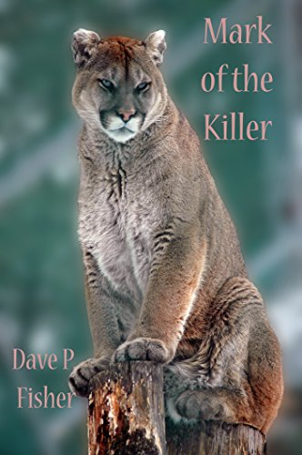 Book: Mark of the Killer by Dave P. Fisher