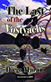The Last of the Vostyachs (Dedalus Europe 2012)