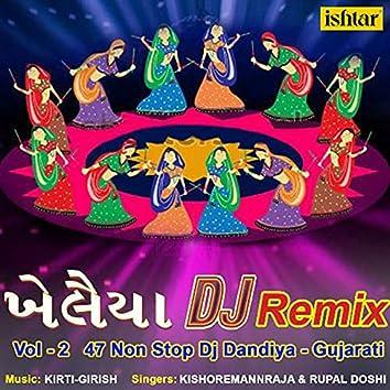 Khelaiya Dj Remix, Vol. 2 (47 Non Stop DJ Dandiya)