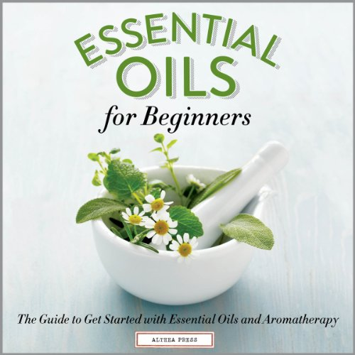 Essential Oils for Beginners audiobook cover art