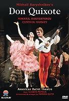Don Quixote / Baryshnikov, Harvey, American Ballet Theatre by Kultur Video