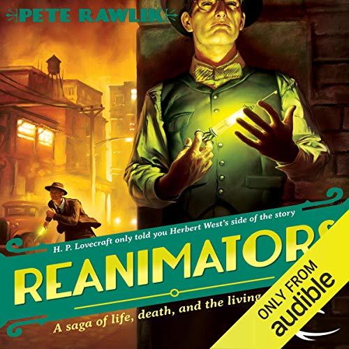 Reanimators Audiobook By Pete Rawlik cover art