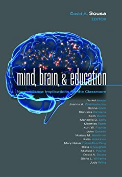 Mind, Brain, and Education: Neuroscience Implications for the Classroom (The Leading Edge Series) by [David A. Sousa]