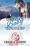 Omega's Baby for the Lodge Bear (Sierra Nevada Shifters Book 2) (English Edition)