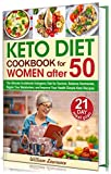 Keto Diet Cookbook for Women after 50: The Ultimate Guidebook Ketogenic Diet