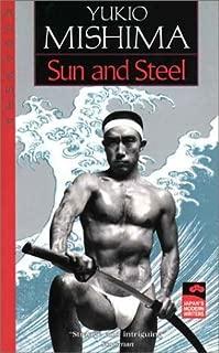 Sun and Steel (Japan's Modern Writers) by Mishima, Yukio (1982) Paperback