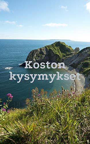 Koston kysymykset (Finnish Edition)