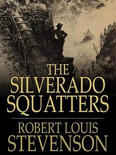 The Silverado Squatters-Classic Edition(Annotated) (English Edition)