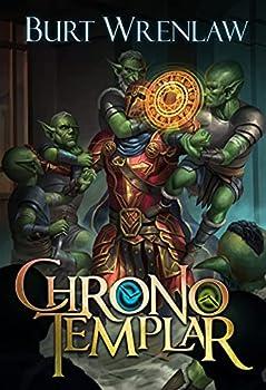 ChronoTemplar  A Crunchy LitRPG Adventure