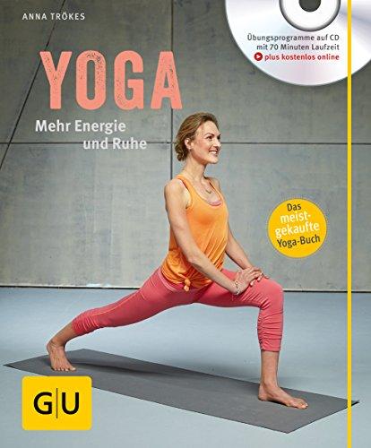 Yoga. Mehr Energie und Ruhe (mit CD) (GU Multimedia Körper, Geist & Seele)