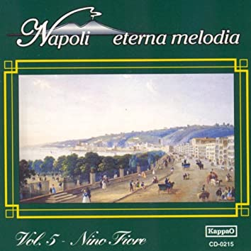 Napoli eterna melodia, vol. 5
