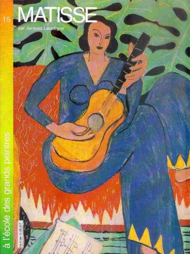 Matisse (A l'école des grands peintres .)