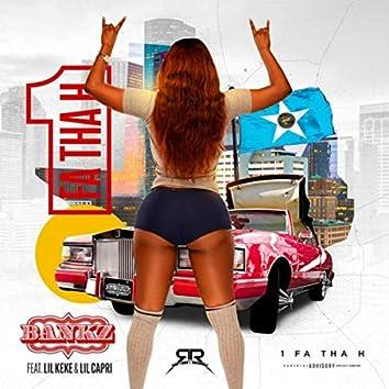 1 Fa Tha H (feat. Lil' Keke & Lil' Capri)