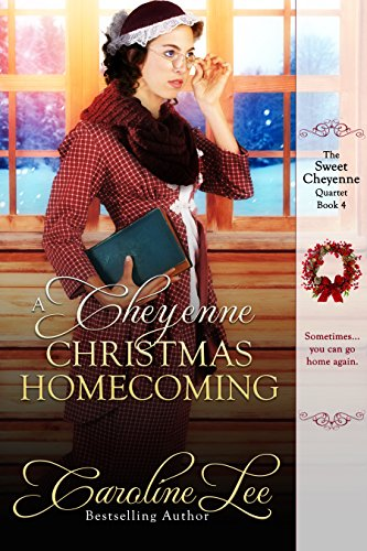 A Cheyenne Christmas Homecoming (The Sweet Cheyenne Quartet Book 4)