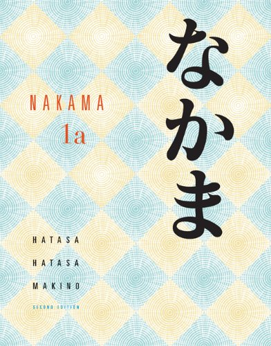 Nakama 1: Introductory Japanese Communication, Culture,...
