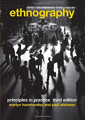 Ethnography Principles In Practice 3rd Edition