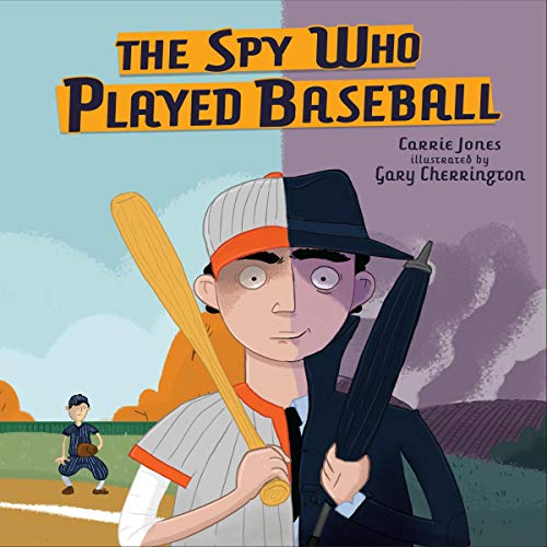 Couverture de The Spy Who Played Baseball