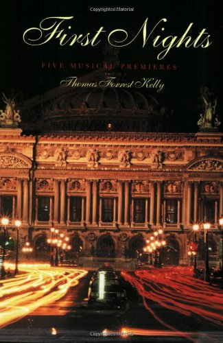 First Nights: Five Musical Premiers
