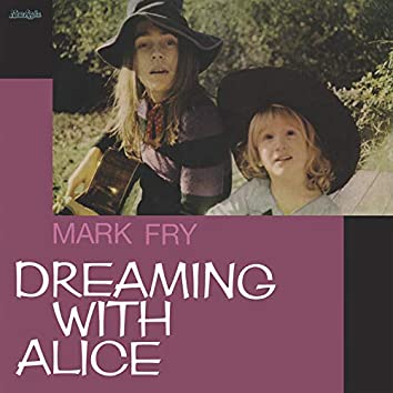 Dreaming With Alice (Master Tape Transfer)