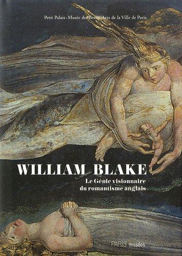 William Blake (1757-1827) : Le Génie visionnaire du romantisme anglais