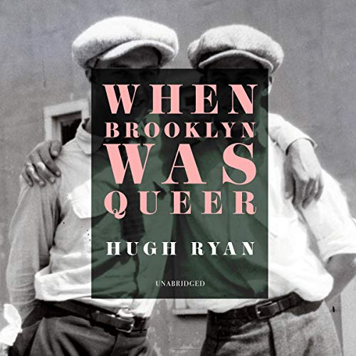 When Brooklyn Was Queer audiobook cover art
