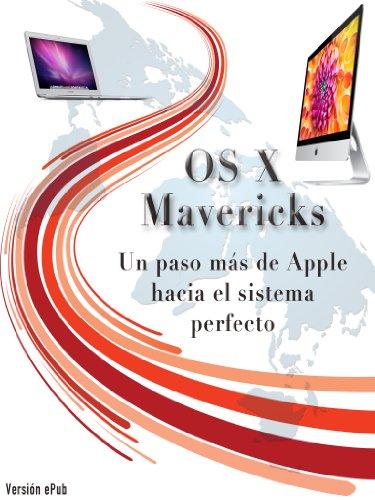 OS X Mavericks: Un paso más de Apple hacia el sistema perfecto