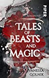 Tales of Beasts and Magic: Roman von Vanessa Golnik
