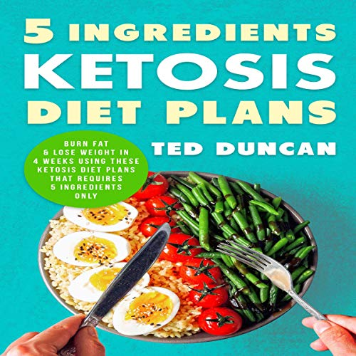 5 Ingredients Ketosis Diet Plans  By  cover art
