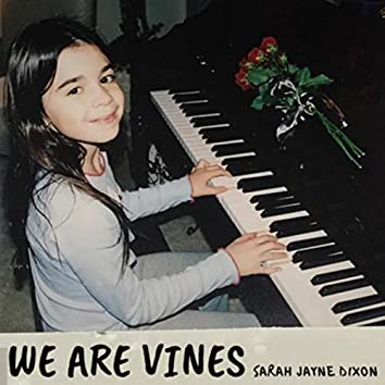 We Are Vines