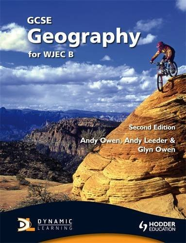 GCSE Geography for WJEC B Second Edition (WJG)