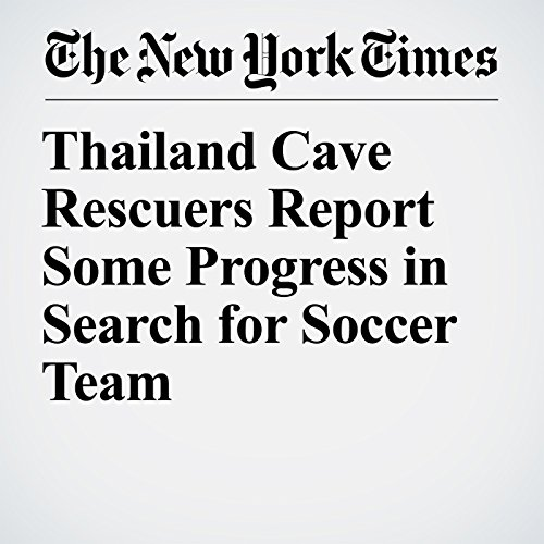Thailand Cave Rescuers Report Some Progress in Search for Soccer Team copertina