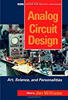 Analog Circuit Design: Art, Science and Personalities (EDN S.)