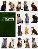 Il grande libro dei gatti...