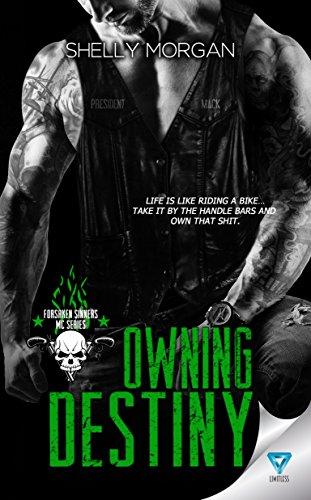Owning Destiny (Forsaken Sinners MC Series Book 4) (English Edition)