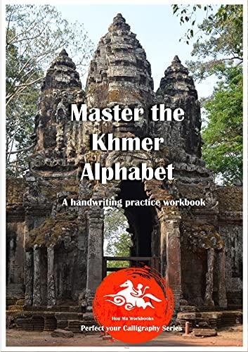 Master the Khmer Alphabet: A handwriting practice workbook (English Edition)
