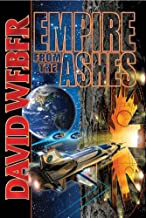 Empire From the Ashes (Dahak combo volumes Book 1)