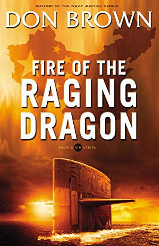 Fire of the Raging Dragon (Pacific Rim Series, Band 2)