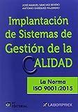 Implantacion Sist.Gestion Calidad. La Norma Iso 9001:2015