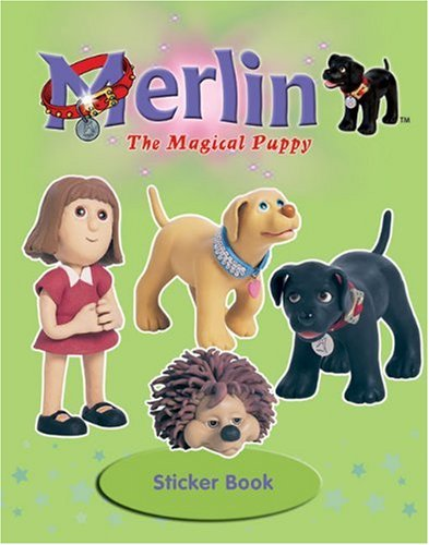 Merlin the Magical Puppy Sticker Book [With Stickers]