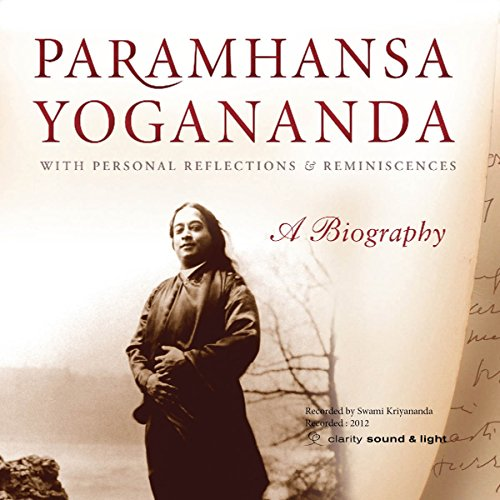 Paramhansa Yogananda: A Biography cover art