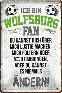 Blechschilder ICH BIN Wolfsburg Fan Fan Metallschild für Fußball Begeisterte Dekoschild Geschenkidee 20x30 cm
