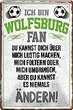 Blechschilder ICH BIN Wolfsburg Fan Fan Metallschild für